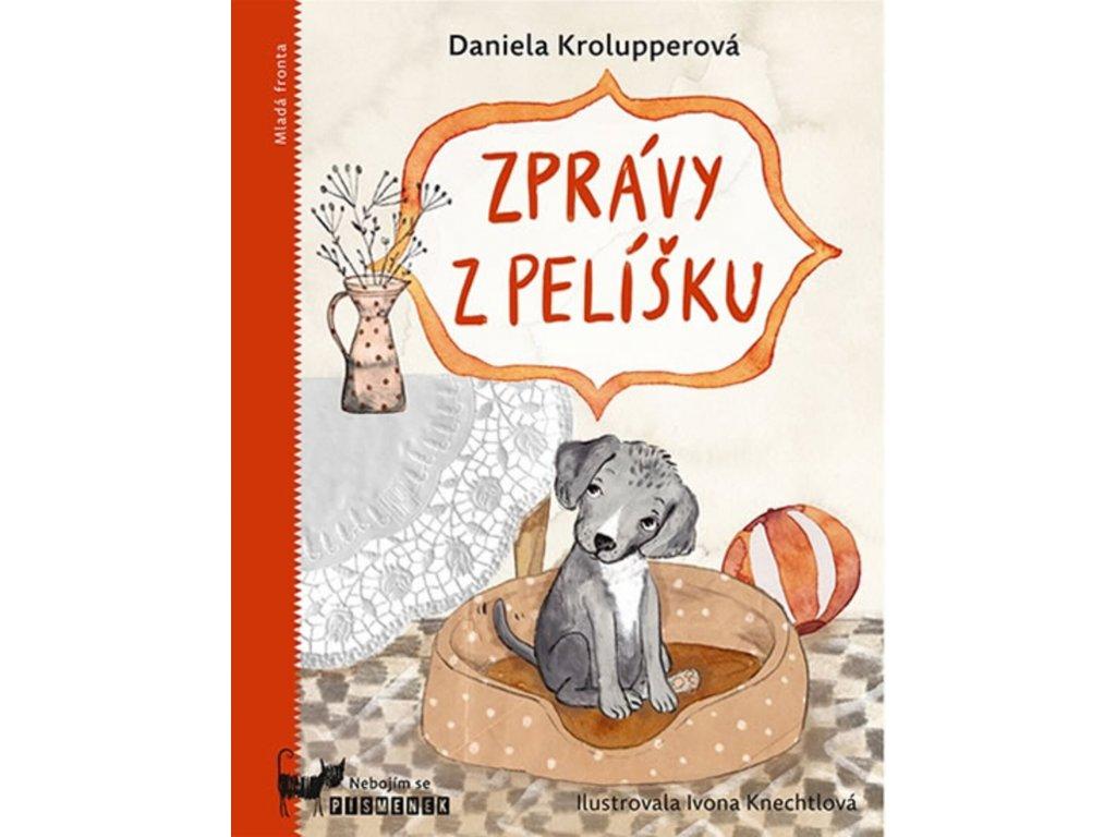 ZPRÁVY Z PELÍŠKU, DANIELA KROLUPPEROVÁ, zlatavelryba.cz (1)