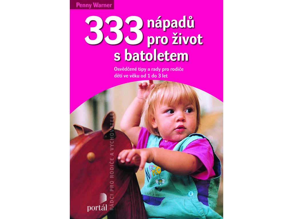 333 NÁPADŮ PRO ŽIVOT S BATOLETEM, WARNER PENNY, zlatavelryba.cz (2)