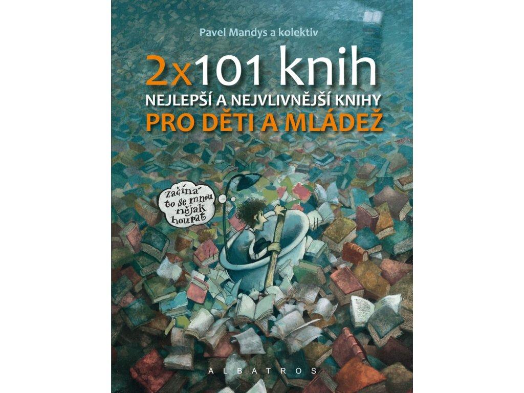 2 x 101 knih pro děti a mládež, Pavel Mandys, zlatavelryba.cz, 1