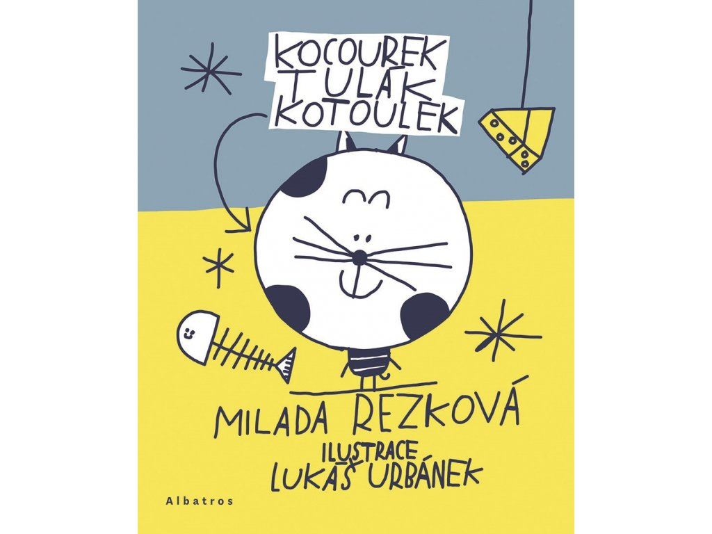 KOCOUREK TULÁK KOTOULEK, MILADA REZKOVÁ, zlatavelryba.cz (1)