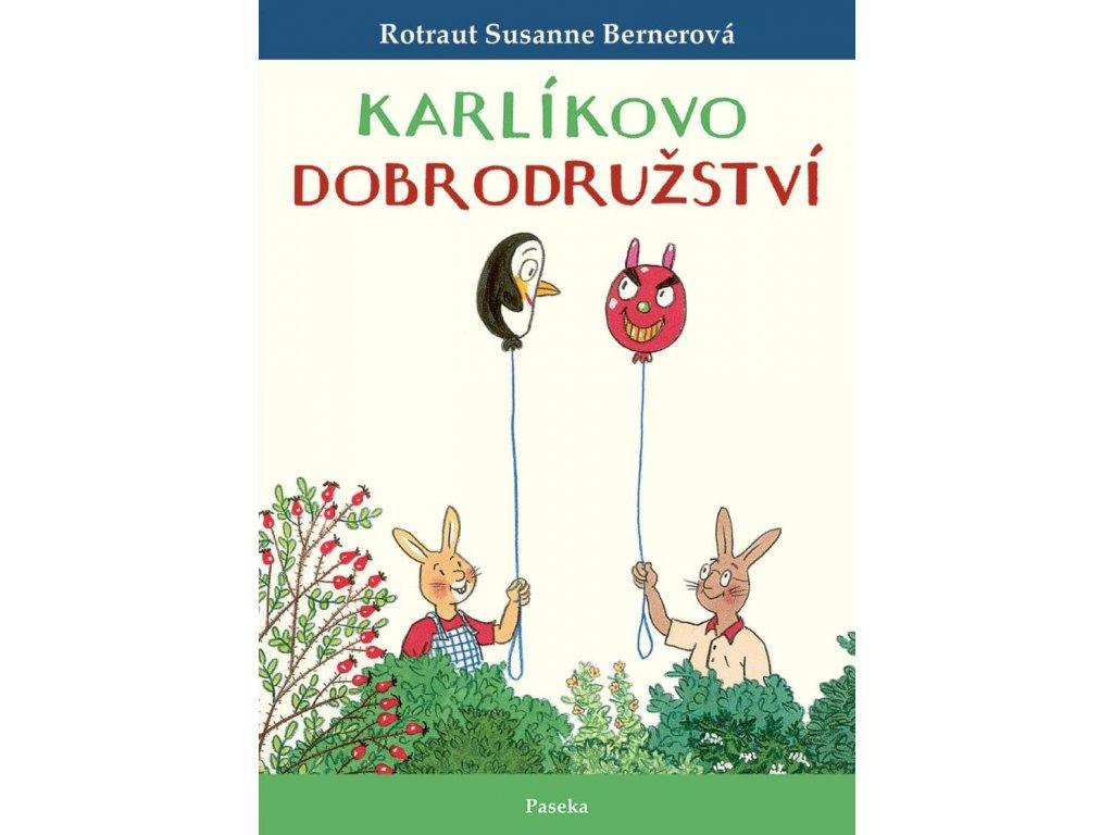 KARLÍKOVO DOBRODRUŽSTVÍ, ROTRAUT SUSANNE BERNEROVÁ, zlatavelryba.cz (1)