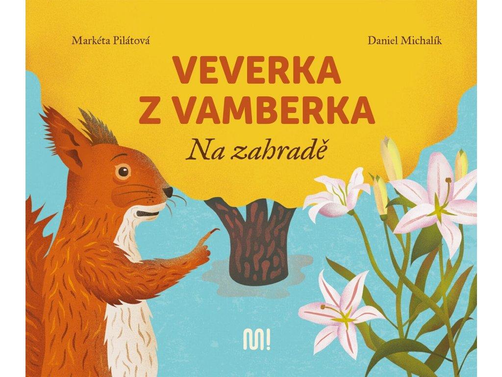 VEVERKA Z VAMBERKA NA ZAHRADĚ, MARKÉTA PILÁTOVÁ, zlatavelryba.cz (1)