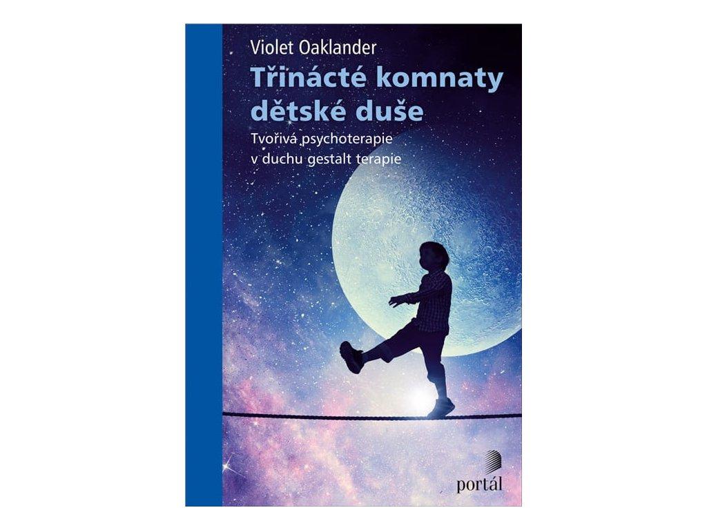 Třinácté komnaty dětské duše Oaklander, Violet, zlatavelryba.cz 1