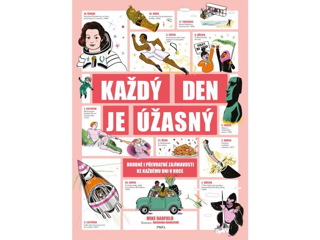 KAŽDÝ DEN JE ÚŽASNÝ, MIKE BARFIELD, zlatavelryba.cz