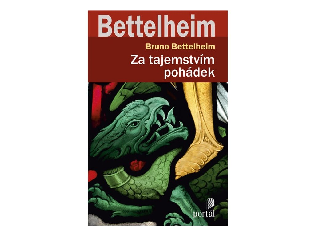 Za tajemstvím pohádek Bettelheim, Bruno, zlatavelryba.cz, 1