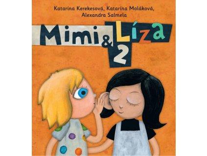 MIMI A LÍZA 2, KTARÍNA KAREKESOVÁ, zlatavelryba.cz, 1