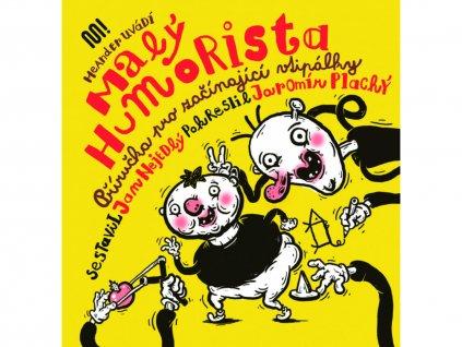 Malý humorista, Nejedlý a Plachý, zlatavelryba.cz