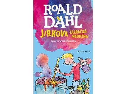 JIRKOVA ZÁZRAČNÁ MEDICÍNA, ROALD DAHL, zlatavelryba.cz, 1 (1)