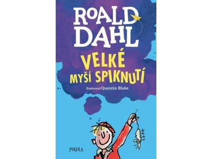 VELKÉ MYŠÍ SPIKNUTÍ, ROALD DAHL, zlatavelryba.cz, 1 (1)