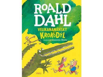 VELIKANANÁNSKÝ KROKODÝL, ROALD DAHL, zlatavelryba.cz, 1