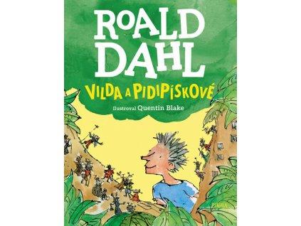 VILDA A PIDIPÍSKOVÉ, ROALD DAHL, zlatavelryba.cz, 1