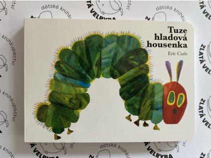 TUZE HLADOVÁ HOUSENKA, ERIC CARLE, zlatavelryba.cz (1)