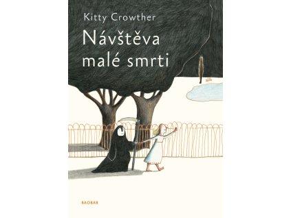 NÁVŠTĚVA MALÉ SMRTI, KITTY CROWTER, zlatavelryba.cz (1)
