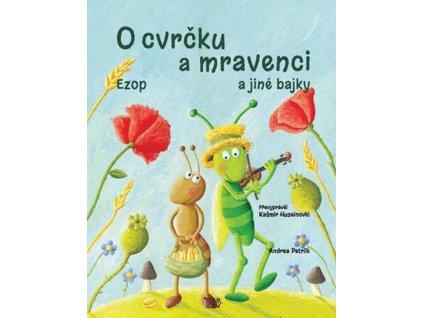 O CVRČKU A MRAVENCI A JINÉ BAJKY,HUSEINOVIĆ KAŠMIR, zlatavelryba.cz (2)