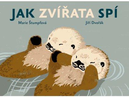 JAK ZVÍŘATA SPÍ JIŘÍ DVOŘÁK; MARIE ŠTUMPFOVÁ, zlatavelryba.cz (1)
