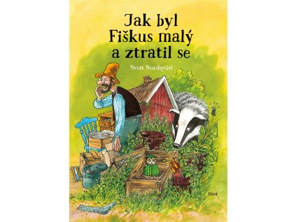 JAK BYL FIŠKUS MALÝ A ZTRATIL SE, SVEN NORDQVIST, zlatavelryba.cz