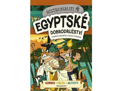 HISTRONAUTI EGYPTSKÉ DOBRODRUŽSTVÍ, FRANCES DURKINOVÁ, zlatavelryba.cz (1)