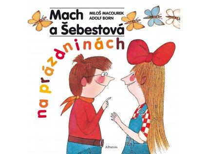 Mach a Šebestová na prázdninách, Macourek Miloš a Born Adolf, zlatavelryba.cz 1