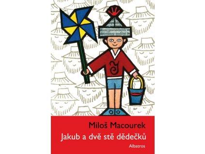 Jakub a dvě stě dědečků, Macourek Miloš, zlatavelryba.cz 1