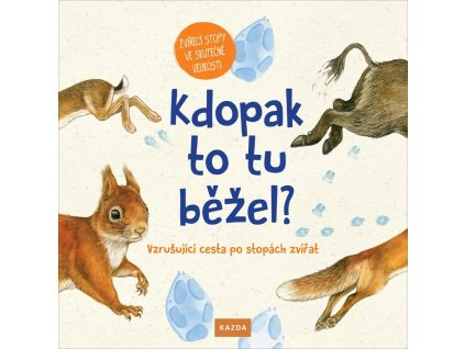 KDOPAK TO TU BĚŽEL, SVENJA ERNSTEN, CHRISTINE HENKEL, zlatavelryba.cz