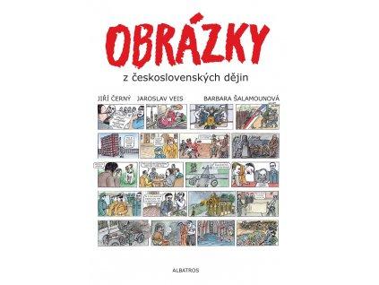 OBRÁZKY Z ČESKOSLOVENSKÝCH DĚJIN, JIŘÍ ČERNÝ, JAROSLAV VEIS, zlatavelryba.cz (1)