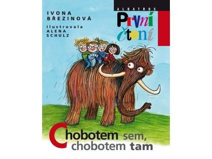 CHOBOTEM SEM, CHOBOTEM TAM, IVONA BŘEZINOVÁ, zlatavelryba.cz (1)