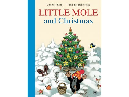 LITTLE MOLE AND CHRISTMAS, HANA DOSKOČILOVÁ, zlatavelryba.cz (1)