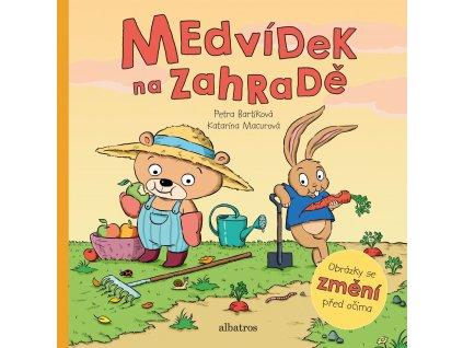 MEDVÍDEK NA ZAHRADĚ, PETRA BARTÍKOVÁ, zlatavelryba.cz (1)