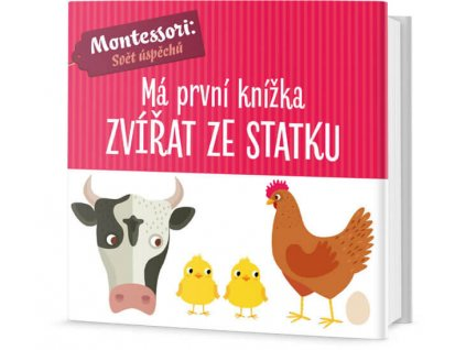 Má první knížka Zvířat ze statku, Agnese Baruzzi, zlatavelryba.cz 1
