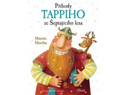 Příhody Tappiho ze Šeptajícího lesa, Marcin Mortka, zlatavelryba.cz