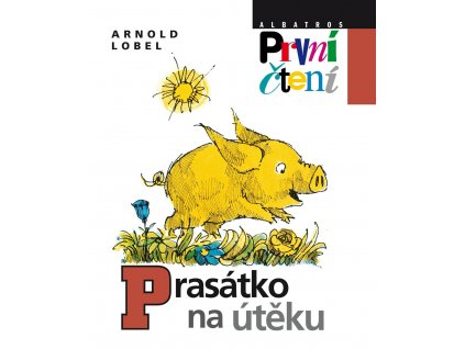 Prasátko na útěku, Arnold Lobel, zlatavelryba.cz 1