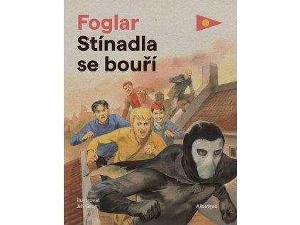 Stínadla se bouří, Jaroslav Foglar, zlatavelryba.cz 1