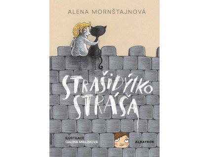 STRAŠIDÝLKO STRÁŠA, ALENA MORNŠTAJNOVÁ, zlatavelryba.cz (1)