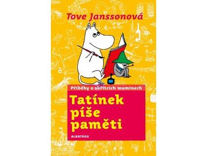 TATÍNEK PÍŠE PAMĚTI, TOVE JANSSONOVÁ, zlatavelryba.cz (1)