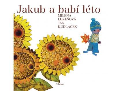 JAKUB A BABÍ LÉTO, MILENA LUKEŠOVÁ, zlatavelryba.cz (1)