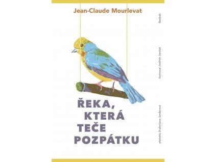 Řeka, která teče pozpátku, Mourlevat, zlatavelryba.cz, 1