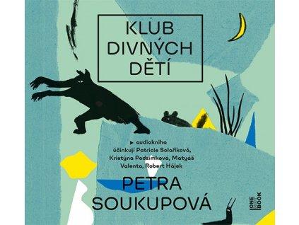 KLUB DIVNÝCH DĚTÍ (AUDIOKNIHA), zlatavelryba.cz
