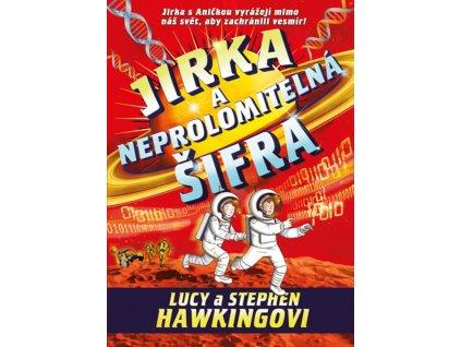 JIRKA A NEPROLOMITELNÁ ŠIFRA, LUCY A STEPHEN HAWKINGOVI, zlataverlyba.cz (1)