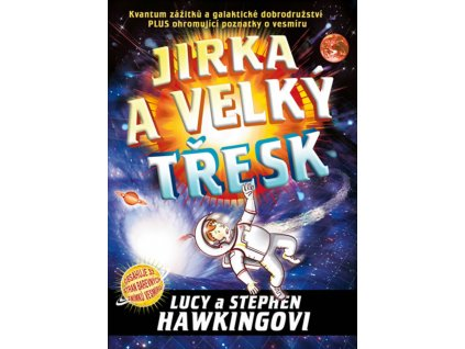 JIRKA A VELKÝ TŘESK, LUCY A STEPHEN HAWKINGOVI, zlatavelryba.cz (1)