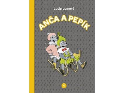 Anča a Pepík 4, Lucie Lomová, zlatavelryba.cz