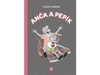 Anča a Pepík 5, Lucie Lomová, zlatavelryba.cz