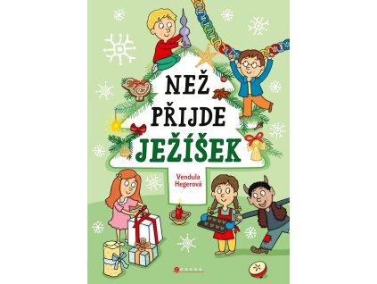 NEŽ PŘIJDE JEŽÍŠEK, VENDULA HEGEROVÁ, zlatavelryba.cz (1)