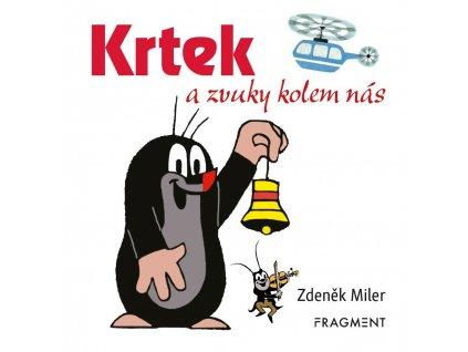 KRTEK A ZVUKY KOLEM NÁS, ZDENĚK MILER, zlatavelryba.cz (1)
