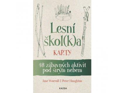 LESNÍ ŠKOL(K)A KARTY, J. WORROLL, P. HOUGHTON, zlatavelryba.cz (1)