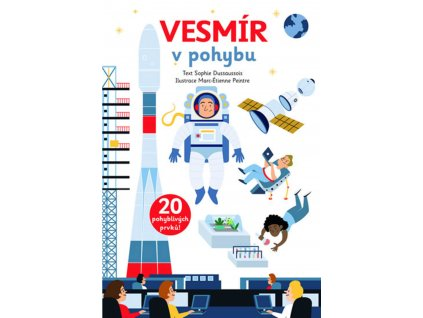 VESMÍR V POHYBU, SOPHIE DUSSAUSSOIS, zlatavelryba.cz (1)