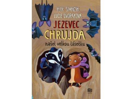 JEZEVEC CHRUJDA NAŠEL VELKOU LÁSEČKU, PETR STANČÍK, zlatavelryba.cz