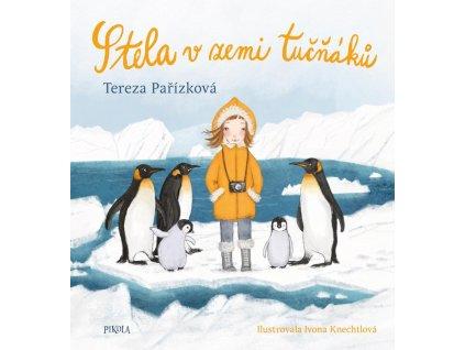 Stela v zemi tučňáků, Tereza Pařízková, www.zlatavelryba.cz