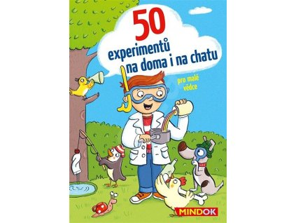 50 EXPERIMENTŮ NA DOMA I NA CHATU, MINDOK, zlatavelryba.cz
