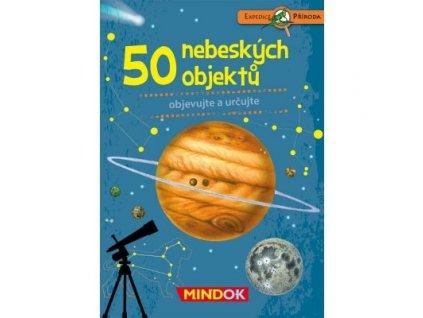 EXPEDICE PŘÍRODA 50 NEBESKÝCH OBJEKTŮ, MINDOK, zlatavelryba.cz
