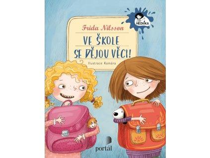 Ve škole se dějou věci! ,Frida Nilsson, zlatavelryba.cz 1